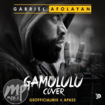 image1-1-1 MP3: Gabriel Afolayan - Gamululu |[@iamg_fresh]
