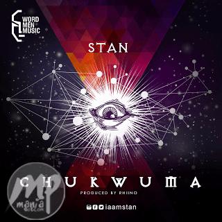 image12Bstan MUSIC: Stan - Chukwuma  ( @iammstan )