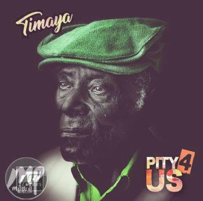 pityy MP3: Timaya - Pity 4 Us (#istandwithnigeria) |[@timayatimaya]