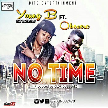 """MP3: Young B ft. Obesere – """"No Time"""""""
