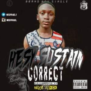 """MP3: Hesy Sustain - """"Correct"""""""