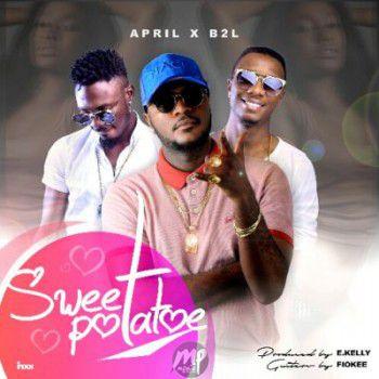 MP3: Aprilsingz – Sweet Potatoes ft. B2L  [@aprilsingz]