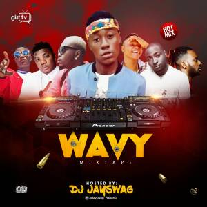 IMG-20170701-WA0053-300x300 MIXTAPE: DJ JAYSWAG - WAVY MIX
