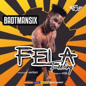 IMG_0826-300x300 MP3: Badtmansix - Fela Feeling