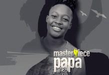 Masterpiece - Papa [Mayorkun's Mama Response]