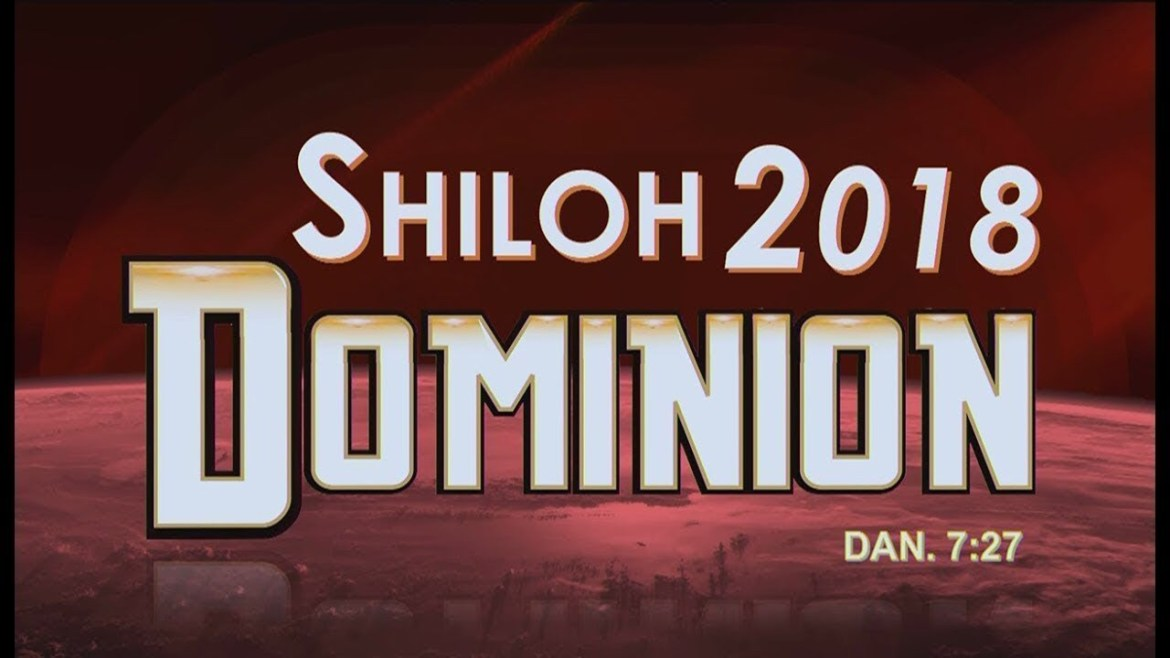 Shiloh 2018 (Dominion): Full Message in Text (Encounter Night, Day 2)