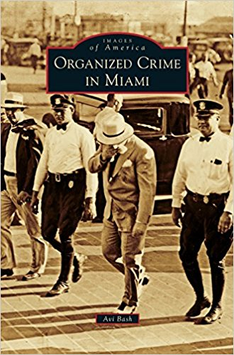 Orgnanied Crime in South Florida