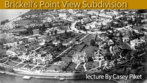 Brickell's Point View Subdivision