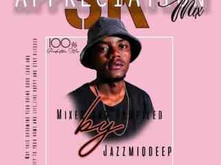 Jazzmiqdeep – 3K Appreciation Mix Mp3 download