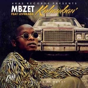 MBzet – Kuhamban Ft. Leverage Hiphopza Mposa.co .za  300x300 - MBzet – Kuhamban Ft. Leverage