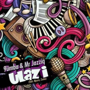 Mr Jazziq 9umba – Ulazi Ft. Zuma Mpura Hiphopza Mposa.co .za  300x300 - Mr Jazziq & 9umba – Ulazi Ft. Zuma & Mpura