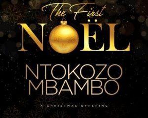 Ntokozo Mbambo – The First Noel mp3 download zamusic 16 Hip Hop More 300x300 - Ntokozo Mbambo – Sizalelwe Ft. Philani Mbambo (Live)