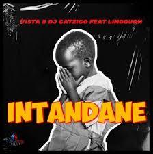 DJ Catzico Vista – Intandane Ft. Lindough Hiphopza Mposa.co .za  - DJ Catzico & Vista – Intandane Ft. Lindough
