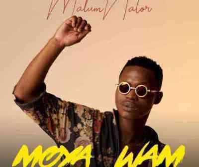 MalumNator – Moya Wam Mo3 download