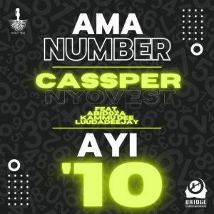 01 Ama Number Ayi 10 feat  Abidoza Kammu Dee LuuDadeejay mp3 image Mposa.co .za  300x300 - Cassper Nyovest – Ama Number Ayi '10 ft. Abidoza, Kammu Dee & LuuDadeejay