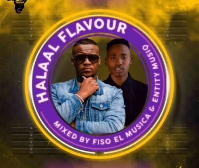 Fiso El Musica & Entity MusiQ – Halaal Flavour #043 (100% Production Mix) Mp3 download