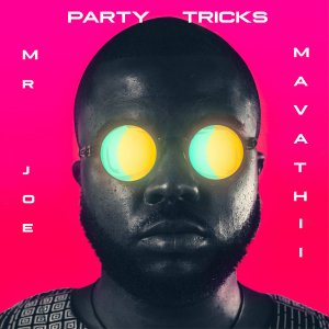 Mr Joe Mavathii – Party Tricks Original Mix Hiphopza Mposa.co .za  - Mr Joe, Mavathii – Party Tricks (Original Mix)