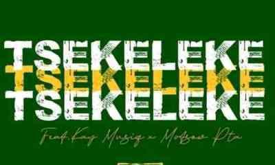 Malome Kay MusiQ – Tsekeleke Ft. Konka Nation & Mottsow PTA Mp3 download