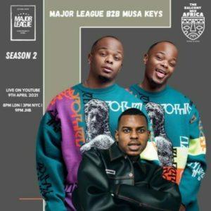major league musa keys Mposa.co .za  300x300 - Major League & Musa Keys – Amapiano Live Balcony Mix Africa B2B (S2 EP 12)
