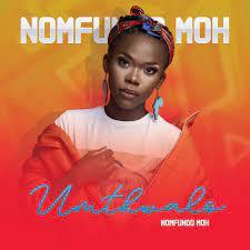 Nomfundo Moh – Umthwalo Mp3 download