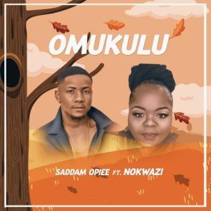 Saddamopiee Omukulu feat Nokwazi mp3 image Mposa.co .za  300x300 - Saddamopiee – Omukulu ft. Nokwazi