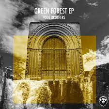 Vooz Brothers – Green Forest Hiphopza Mposa.co .za  - Vooz Brothers – Green Forest