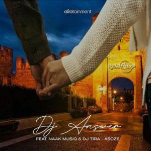 DJ Answer – Asoze ft. NaakMusiQ DJ Tira Mposa.co .za  300x300 - DJ Answer – Asoze ft. NaakMusiQ & DJ Tira