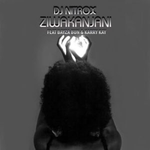 NI Mposa.co .za  300x300 - DJ Nitrox – Ziwakanjani ft. KarryKay & Bayza Bun