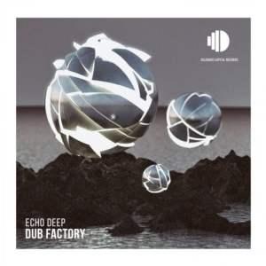 Echo Deep Dub Factory mp3 image Mposa.co .za  300x300 - Echo Deep – Dub Factory