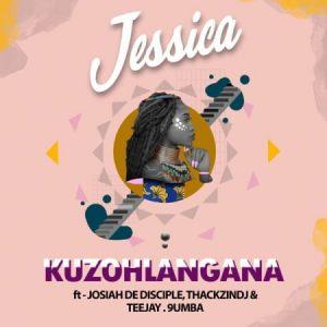 Jessica LM – Kuzohlangana ft. Josiah De Disciple ThackzinDJ Tee Jay 9umba Mposa.co .za  300x300 - Jessica LM – Kuzohlangana ft. Josiah De Disciple, ThackzinDJ, Tee Jay & 9umba