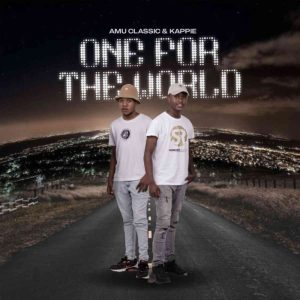 Amu Classic Kappie – One For The World album fakazadownload Mposa.co .za  19 - Amu Classic & Kappie – Healer Of Souls feat Da'ish