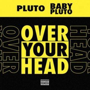 Future Lil Uzi Vert Over Your Head scaled Hip Hop More Mposa.co .za  1 - Future & Lil Uzi Vert – Patek