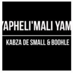 Kabza De Small ft Boohle YapheliMali Yam Snippet Hip Hop More Mposa.co .za  - Kabza De Small ft Boohle – Yapheli'Mali Yam (Snippet)