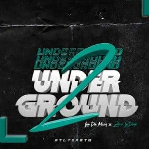 Leo Da Musiq Zeroladeep – Underground 2 mp3 download zamusic Hip Hop More Mposa.co .za  - Leo Da Musiq & Zerola'deep – Underground 2