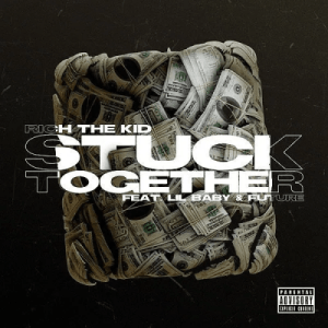 Rich The Kid ft Future Lil Baby Stuck Together Remix Hip Hop More Mposa.co .za  - Rich The Kid ft Future & Lil Baby – Stuck Together (Remix)