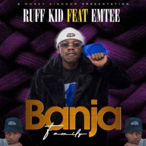 Ruff Kid ft Emtee Banja Family scaled Hip Hop More Mposa.co .za  - Ruff Kid ft Emtee – Banja (Family)