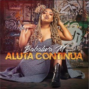 Babalwa M Aluta Continua Album Hip Hop More Afro Beat Za 300x300 Mposa.co .za  - ALBUM: Babalwa M Aluta Continua