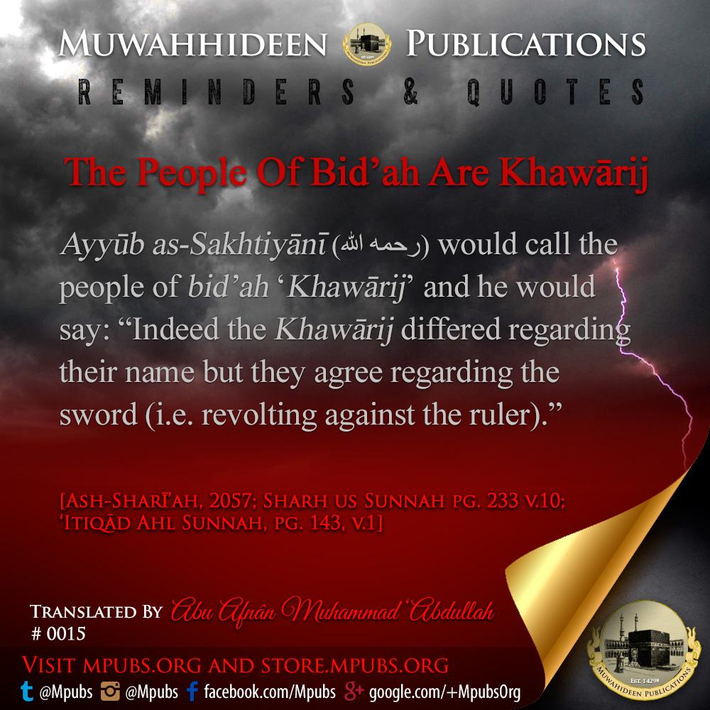 quote0015 the people of bidah are khawarij
