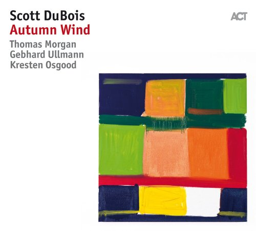 Scott Dubois - (2017) Autumn Wind