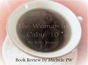 "Book Review: ""The Woman in Cabin 10"""