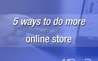 5 ways to do more with your online store