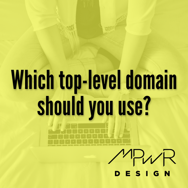 Which top-level domain should you use?
