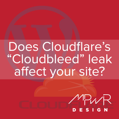 "Does the Cloudflare ""Cloudbleed"" leak affect your WordPress site?"