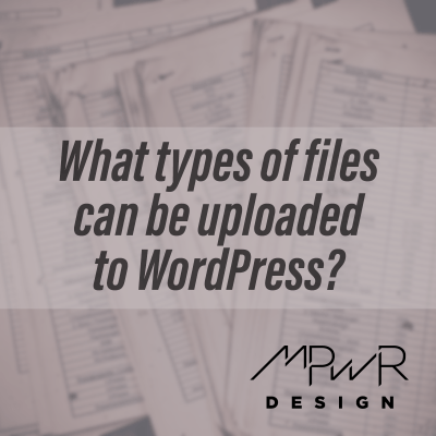 What types of files can be uploaded to WordPress?