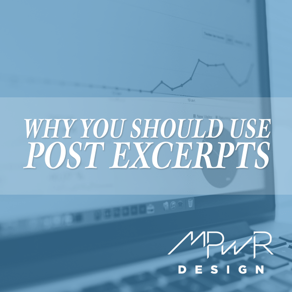 Why you should use post excerpts