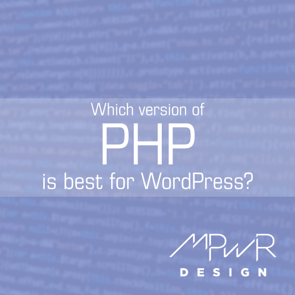Which version of PHP is best for WordPress?