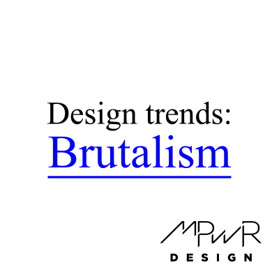 Website design trends: Brutalism