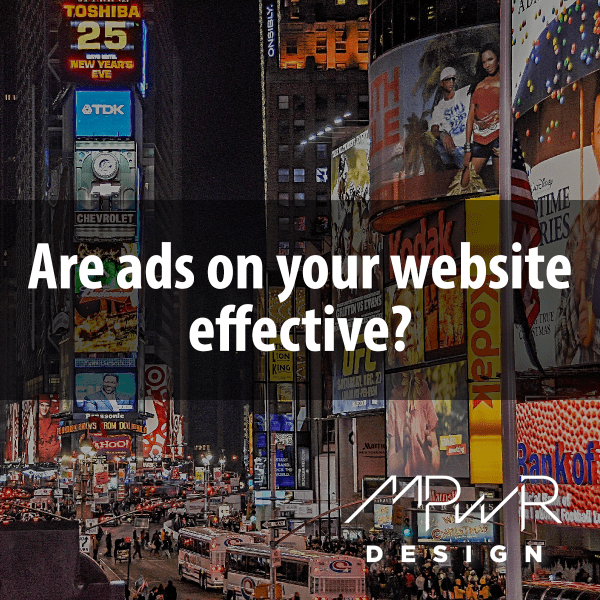 Are ads on your website effective?