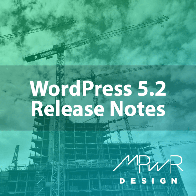 WordPress 5.2 release notes