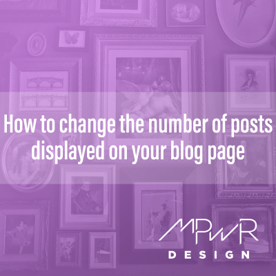 How to change the number of posts displayed on your blog page